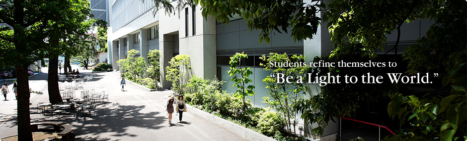 "SHOWA WOMEN'S UNIVERSITY : Students refine themselves to ""Be a Light to the World."""